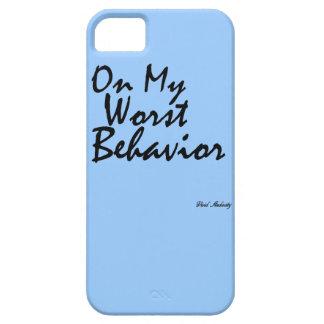 ON MY WORST BEHAVIOR iPhone 5 CASE