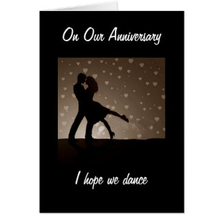ON OUR ANNIVERSARY I HOPE WE DANCE GREETING CARD