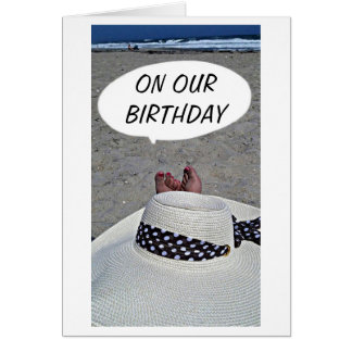 "ON ""OUR BIRTHDAY"" HOPE YOU HAVE AS MUCH FUN AS ME CARD"