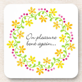 """On pleasure bent again..."" Quote from Jane Austen Coasters"