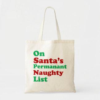 On Santa's Permanent Naughty List Christmas Tote Bag