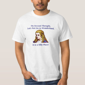 On Second Thought, Let's Not Go to Wonderland Shirt