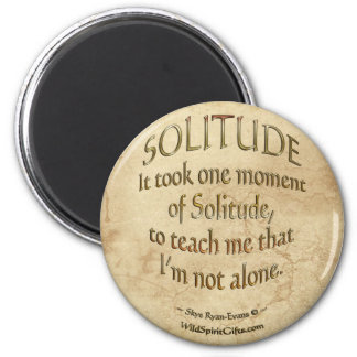 """On Solitude"" Motivational Poetry Magnet"