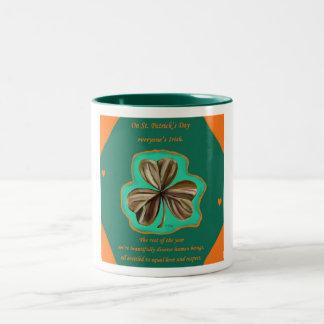 On St. Patrick's Day Everyone's Irish mug