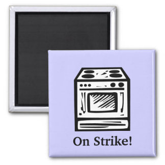 On Strike! 2 Inch Square Magnet