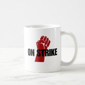 ON STRIKE !! COFFEE MUG