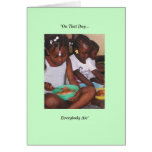 """""""On That Day...Everybody Ate"""" Greeting Cards"""