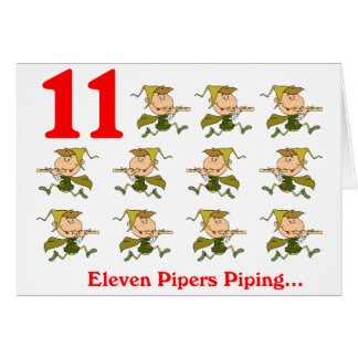 On the 11th Day of Christmas eleven Pipers piping Card