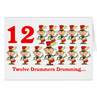 On the 12th Day of Christmas twelve Drummers drums Card