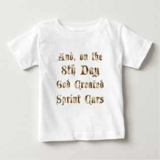 On the 8th day / Any Baby T-Shirt