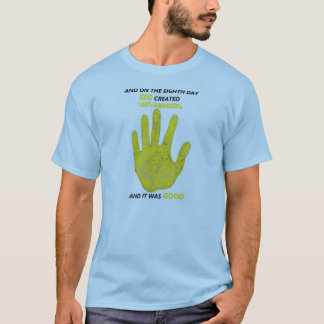 ON THE 8TH DAY GOD CREATED LEFT HANDERS T-Shirt
