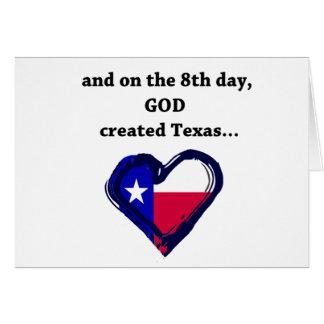 On the 8th Day, God created Texas Card