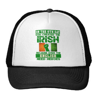 On The 8th Day God Created The Irish T Shirt Trucker Hat