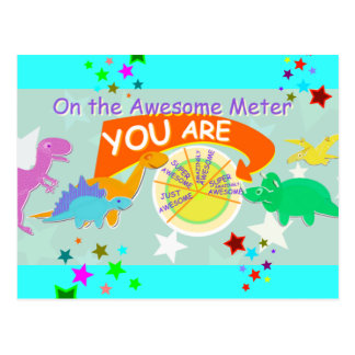 On the Awesome Meter You Are Cute Dinosaurs Post Cards