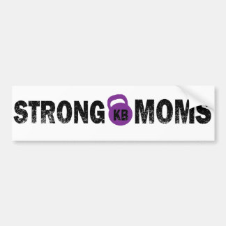 On The Edge Fitness Strong Mom's Bumber Sticker
