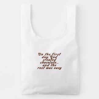 On the first day, God created chocolate... Reusable Bag