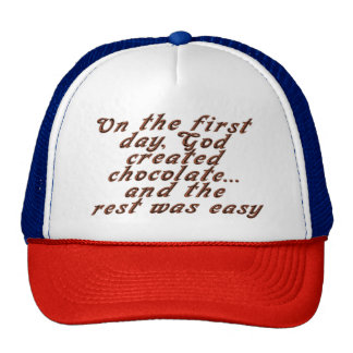 On the first day, God created chocolate... Trucker Hat