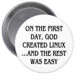 On the first day, God created Linux...and the rest Pinback Button