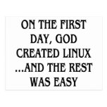 On the first day, God created Linux...and the rest Post Card