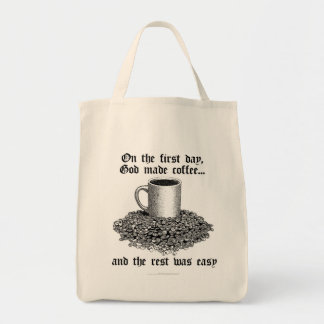 On the first day, God made coffee... Tote Bags