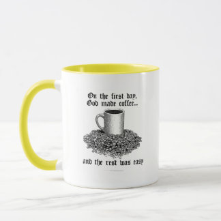 On the first day, God made coffee... Mug