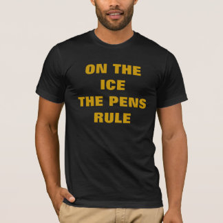 ON THE ICETHE PENS RULE T-Shirt
