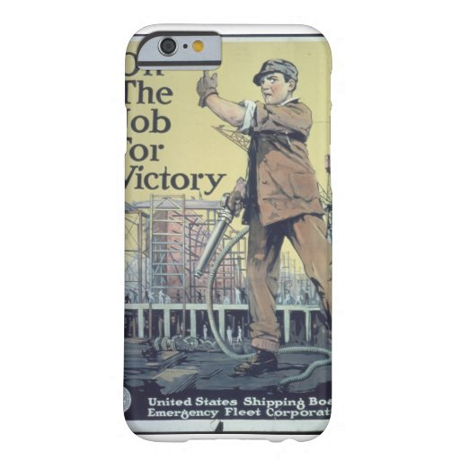On_The_Job_For_Victory_Propaganda poster Barely There iPhone 6 Case