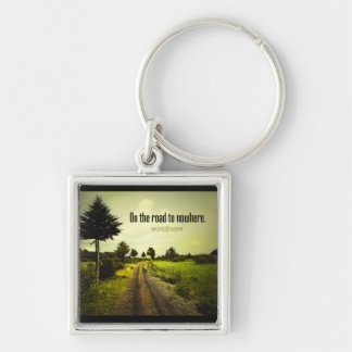 On the Road To Nowhere Keychain