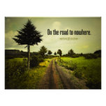 On the Road To Nowhere Print