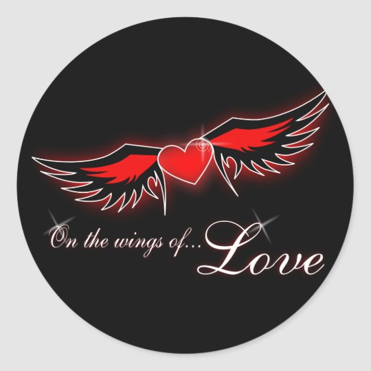 ON THE WINGS OF LOVE 2 CLASSIC ROUND STICKER