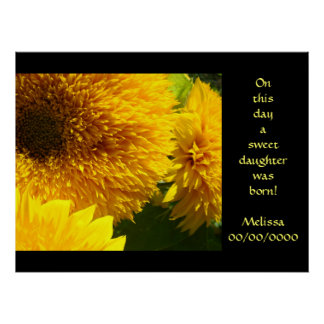 On this day a sweet daughter was born! art prints poster