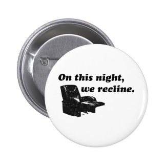 On this night we recline pin