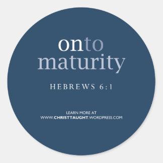 On to Maturity Sticker