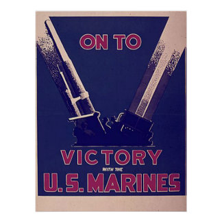 On To Victory With The U.S. Marines Poster