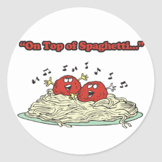 on top of spaghetti singing meatballs classic round sticker