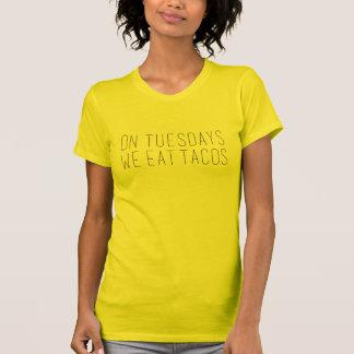 On Tuesdays.. T-shirt
