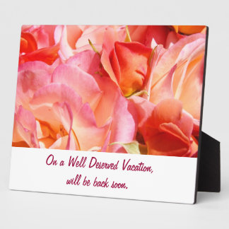On Vacation desk plaque sign Pink Roses