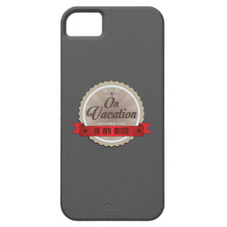 On Vacation In My Mind iPhone SE/5/5s Case