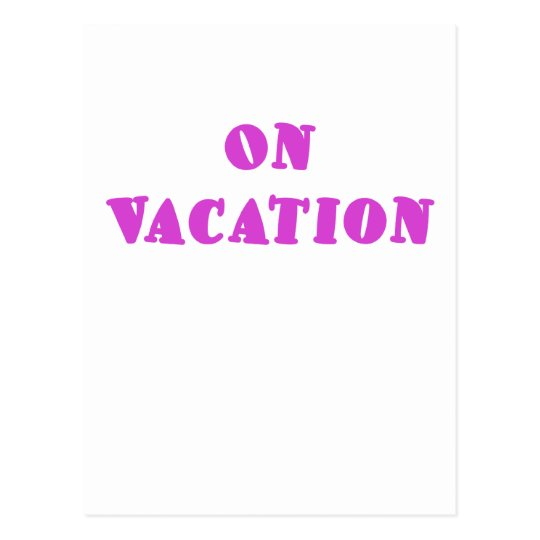 On Vacation Postcard