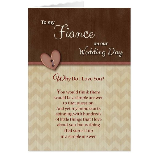 Wedding Gift For Husband Forum : On Wedding Day to Fiance Why do I love you Card Zazzle