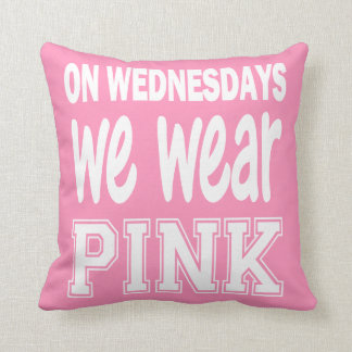 On Wednesday We Wear Pink Throw Pillow