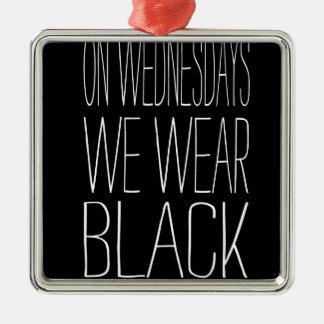 On Wednesdays We Wear Black Slogan Design Square Metal Christmas Ornament