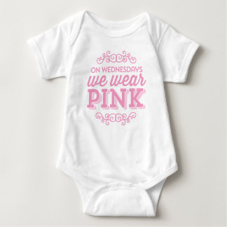 On Wednesdays We Wear Pink Funny Quote Baby Bodysuit