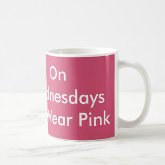 On Wednesdays We Wear Pink Mug