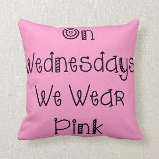 On Wednesdays We Wear Pink Slogan Cushion Throw Pillow
