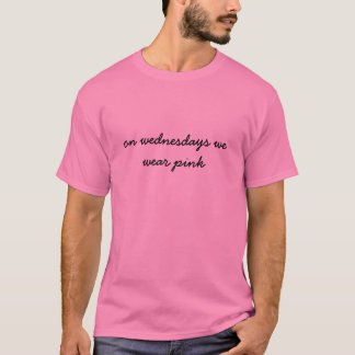 On Wednesdays We Wear Pink T-Shirts & Shirt Designs | Zazzle