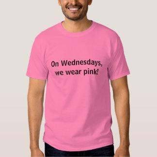 On Wednesdays, we wear pink! Tee Shirt