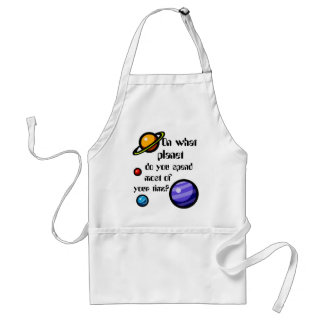 On What Planet do you Spend Most of your Time? Adult Apron