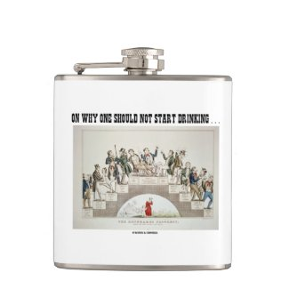 On Why One Should Not Start Drinking ... (Psyche) Hip Flasks