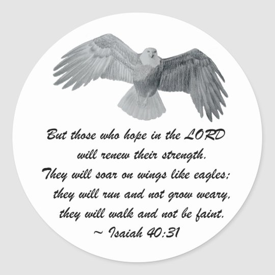 On wings like Eagles - Is 40:31 Classic Round Sticker